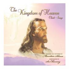 CD Mountain Silence: The Kingdom of Heaven-Jézus Dalok